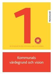 Kommunals värdegrund och vision