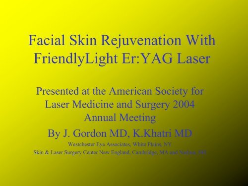 Facial Skin Rejuvenation With FriendlyLight Er:YAG Laser