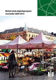 Malmö stads åtgärdsprogram mot buller 2009-2013