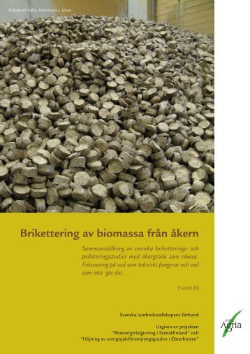 Brikettering av biomassa från åkern - Slf