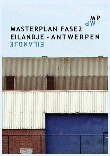 Masterplan Eilandje Fase 2 - AG Stadsplanning Antwerpen