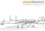 Præsentation af Dokk1 (pdf) - Urban Mediaspace Aarhus