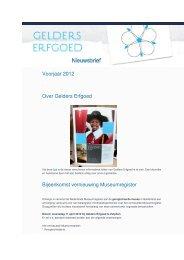 Nieuwsbrief voorjaar 2012.pdf - Gelders Erfgoed