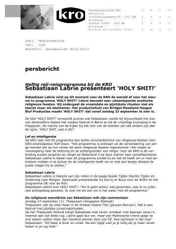 persbericht Sebastiaan Labrie presenteert 'HOLY SHIT!' - HaagseBluf