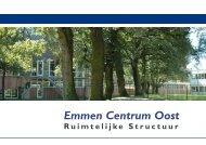 Bijlage 5 Ruimtelijke structuren Emmen, Centrum oost