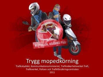 Trygg mopedkörning - Liikenneturva