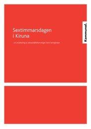 6-timmarsdagen i Kiruna (PDF) - Kommunal