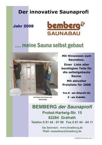 84 11 Im Internet: www.bemberg.de Mail: saunabau@bemberg.de Mit