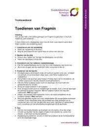 Toedienen van Fragmin - Streekziekenhuis Koningin Beatrix