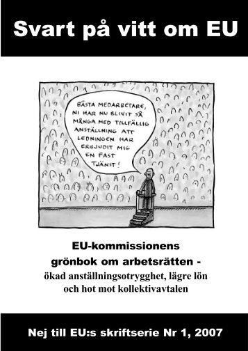 Svart på vitt om EU - Folkrörelsen Nej till EU