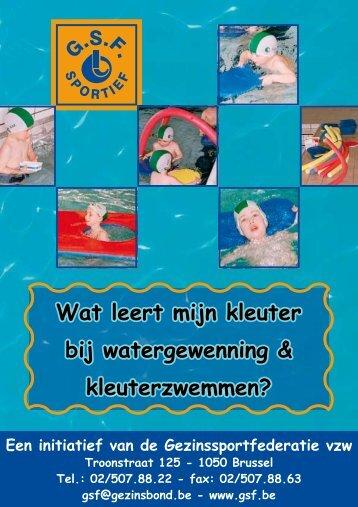 Wat leert mijn kleuter bij watergewenning & kleuterzwemmen? Wat ...