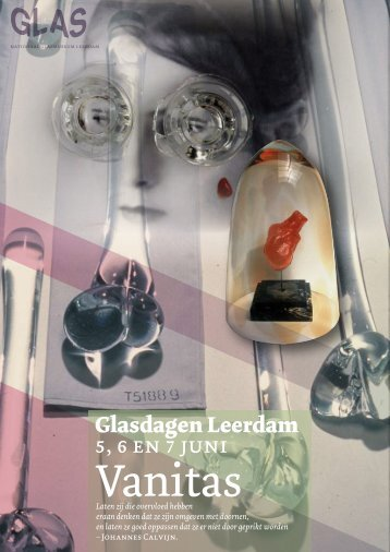 Glasdagen Leerdam 5, 6 en 7 juni - Nationaal Glasmuseum