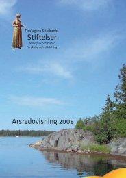 Årsredovisning Roslagens Sparbanks stiftelser 2008 (pdf)