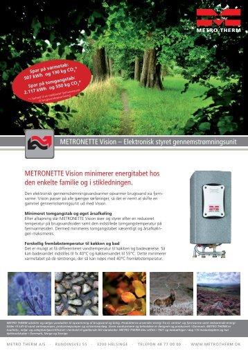METRONETTE Vision minimerer energitabet hos den enkelte familie ...