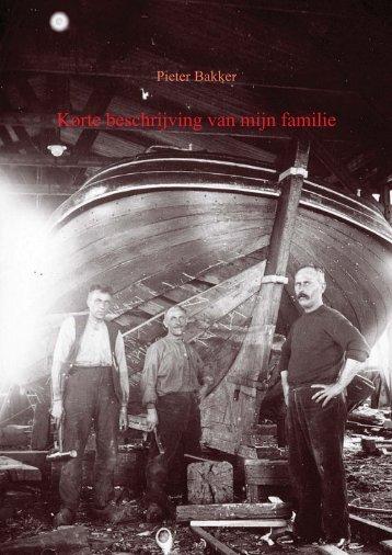 Korte beschrijving van mijn familie - Pieter Bakker
