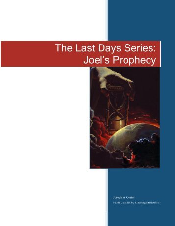 The Last Days Series: Joel's Prophecy - TeachingFaith
