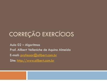 Aula 02 - Exercícios - Prof. Allbert