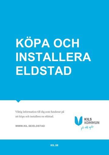 köpa och installera eldstad - Kil