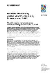 Officiële heropening Justus van Effencomplex in september 2012