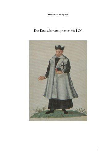 Der Deutschordenspriester bis 1800 - Damian Hungs