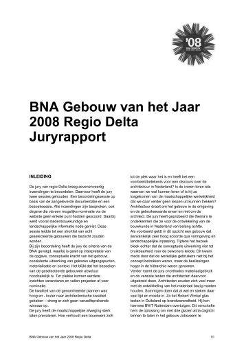 BNA Gebouw van het Jaar 2008 Regio Delta Juryrapport