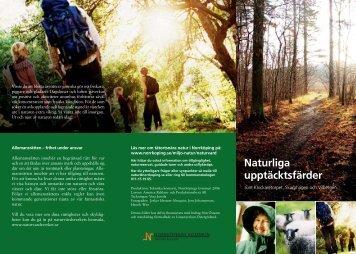 Naturliga upptäcksfärder runt Klockaretorpet, Skarphagen och ...