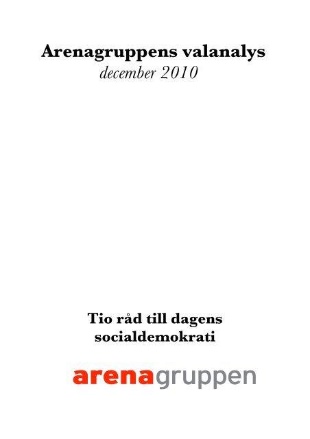 Arenagruppens valanalys december 2010 - Socialdemokraterna
