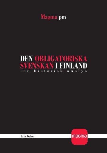 Den obligatoriska svenskan i Finland - en historisk analys