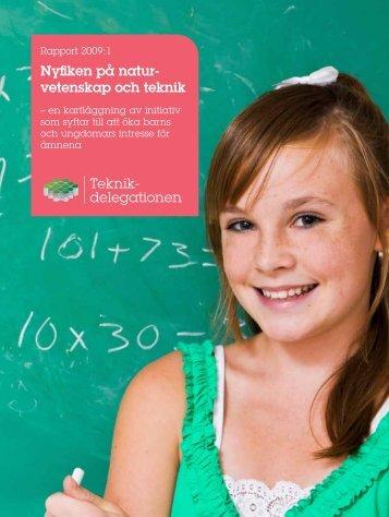 Rapport 2009:1 Nyfiken på naturvetenskap och teknik - Skolverket