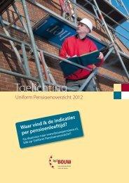Toelichting Uniform Pensioen Overzicht 2012 - bpfBOUW