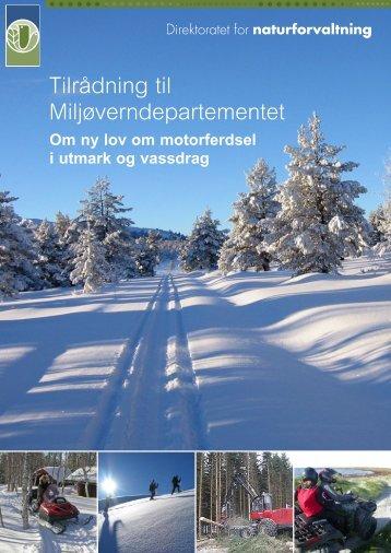 Tilrådning til Miljøverndepartementet - Advokatfirmaet Lund & Co DA