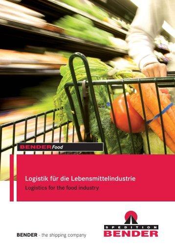 Logistik für die Lebensmittelindustrie - Über Bender