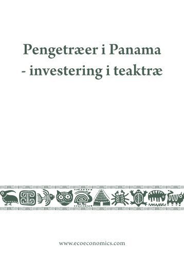 Pengetræer i Panama - investering i teaktræ