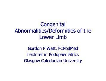 Congenital Abnormalities/Deformities of the Lower Limb