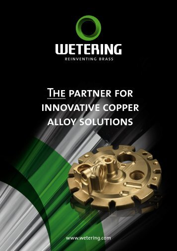 The partner for innovative copper alloy solutions - Wetering