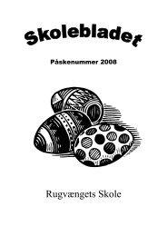 Skoleblad 2008 04-påske - Rugvængets skole