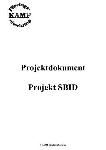 Projektdokument Projekt SBID - KAMP Företagsutveckling