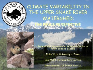 CLIMATE VARIABILITY IN THE UPPER SNAKE RIVER WATERSHED: