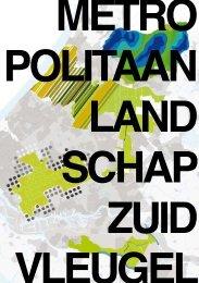 Publicatie Metropolitaan Landschap Zuidvleugel - 2010