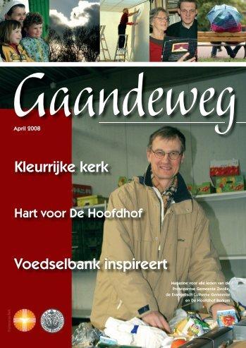 Gaandeweg april 2008 - Protestantse Gemeente Zwolle