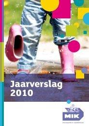 Jaarverslag 2010 - Mik