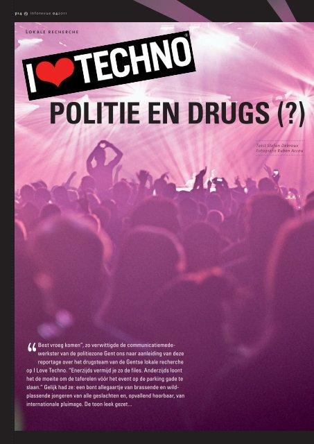 Lokale recherche I Love Techno, politie en drugs