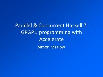 GPU programming with Accelerate - Haskell Community Server