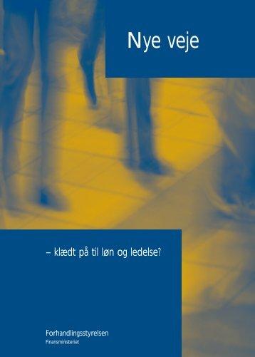 Nye veje - klædt på til løn og ledelse - Finansministeriet
