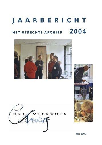 2004 - Het Utrechts Archief