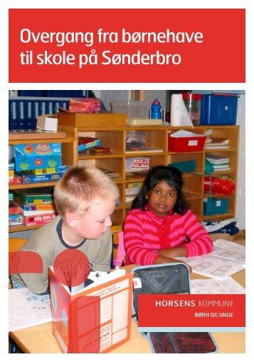 Overgang fra børnehave til skole på Sønderbro - Horsens Byskole