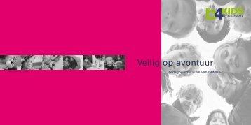 Veilig op avontuur - B4kids kinderopvang