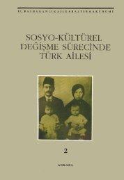 b) Sosyo-kültürel değişme sürecinde Türk ailesi-2 - Aile ve Toplum ...
