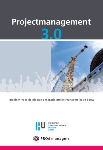 Projectmanagement 3.0 - Kenniscentrum Technologie & Innovatie ...