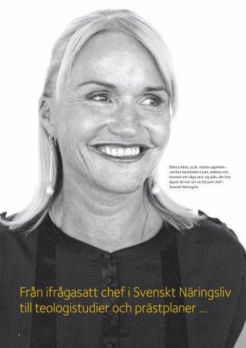 Från ifrågasatt chef i Svenskt Näringsliv till teologistudier och ...